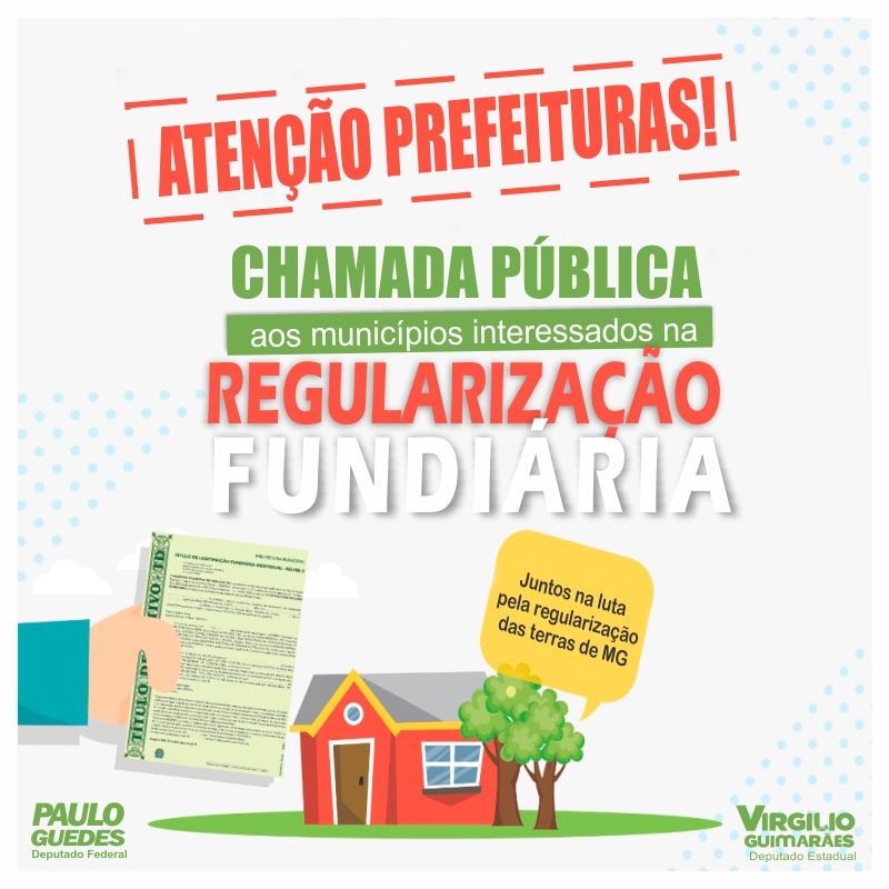 ABERTO EDITAL DE SELEÇÃO DE MUNICÍPIOS PARA INTEGRAR PROGRAMA DE REGULARIZAÇÃO FUNDIÁRIA
